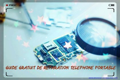 Guide gratuit de reparation telephone portable